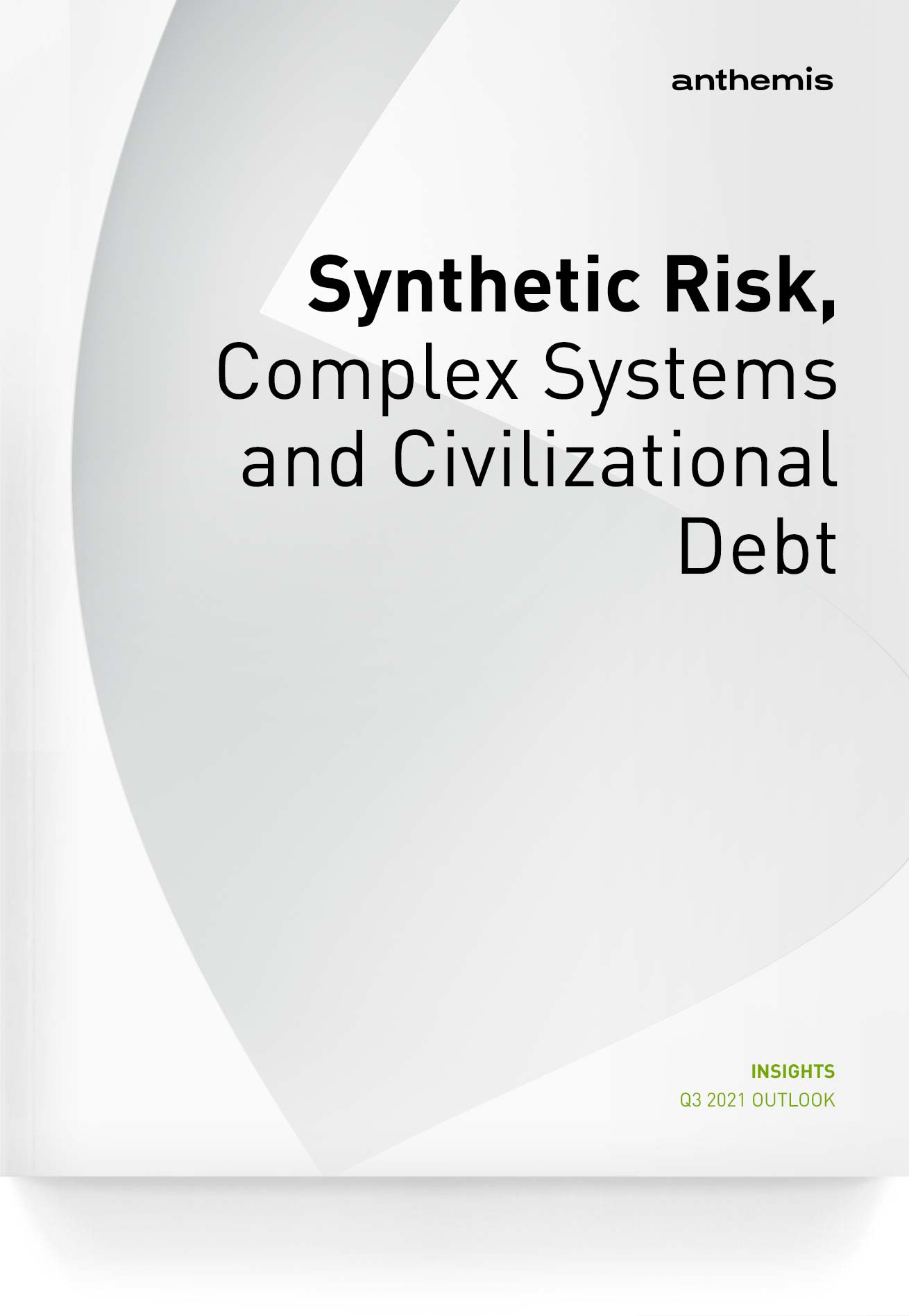 Quarterly-Insights-2021-Q3-Synthetic-Risk-Complex-Systems-and-Civilizational-Debt